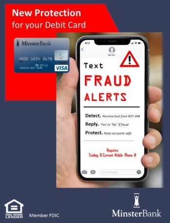 Text Fraud Alerts - a service that sends a text to debit card users if there is suspected fraudulent transactions.